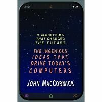 NEW Nine Algorithms That Changed the Future:.. 9780691158198 by MacCormick, John
