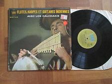 Los Calchakis – Flutes, Harpes Et Guitares Indiennes - French LP Arion 1968