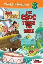 Jake and the Neverland Pirates: The Croc Takes the Cake (World of Read-ExLibrary