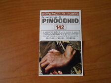 ed figurina PINOCCHIO n.220 PANINI 1972