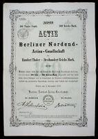 Actie der Berliner Nordend - A. G. 100 Thaler = 300 Reichs-Mark Berlin 1872