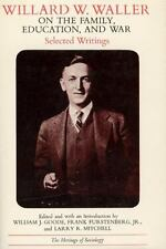 Willard W. Waller on the Family, Education, and War: Selected Writings-ExLibrary