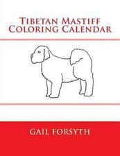 Tibetan Mastiff Coloring Calendar by Gail Forsyth (2015, Paperback)