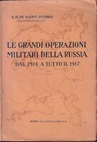 Di SaintPierre - Le Grandi Operazioni Militari della Russia dal 1914 al 1917 WWI