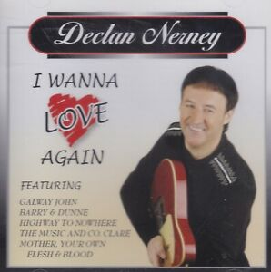 Declan Nerney - I Wanna Love Again (2006) | NEW & SEALED CD