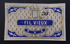 Ancienne étiquette FIL VIEUX 30° Chevalier Morlaix french label