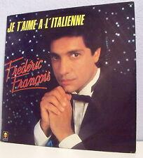 """33T Frédéric FRANCOIS Disque LP 12"""" JE T'AIME A L'ITALIENNE - TREMA 310199"""