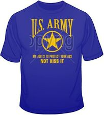 Army - My Job is to Protect T Shirt You Choose Style/Size/Color Up to 4XL 10329