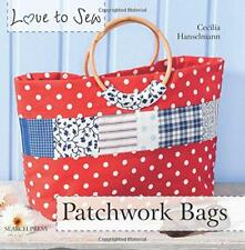 Love to Sew: Patchwork Bags by Cecilia Hanselmann | Paperback Book | 97818444892