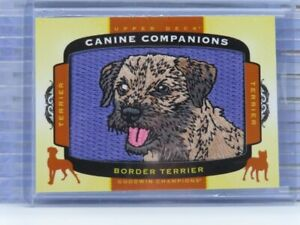 2018 UD Goodwin Champions Canine Companions Border Terrier Patch U26