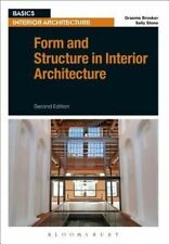 Form and Structure in Interior Architecture by Sally Stone, Graeme Brooker...
