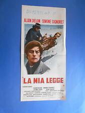 LOCANDINA LA MIA LEGGE ALAIN DELON SIMONE SIGNORET 2 A0