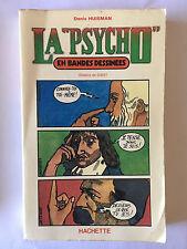 LA PSYCHO EN BANDES DESSINEES 1978 HUISMAN DESSINS DE GIBET