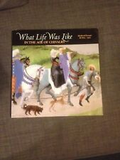 What Life Was Like in the Age of Chivalry: Medieval Europe by Steven Fanning...