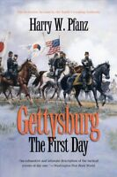 Gettysburg : The First Day, Paperback by Pfanz, Harry W., Brand New, Free shi...