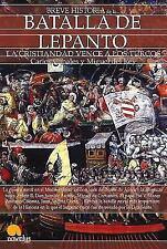 Breve Historia de la Batalla de Lepanto: By ??igo Fern?ndez, Luis E