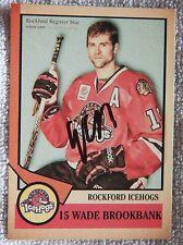 Chicago Blackhawks Wade Brookbank Signed 12/13 Rockford IceHogs Card Auto