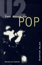 U2 : The Road to POP by Carter Alan (1997, Paperback, Revised)