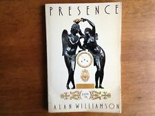 Presence by Alan Williamson Stated 1st Ed VG Celebrated first Poetry Collection