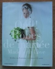 COUTURE / OUI ! ROBES DE MARIEE MADE WITH LOVE - 4 ROBES EN 2 VERSIONS  MORINAGA