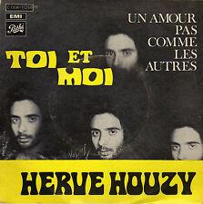 HERVE HOUZY TOI ET MOI / UN AMOUR PAS COMME LES AUTRES FRENCH 45 LABYRINTHE