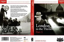 LONDON IN THE THIRTIES VOLUME 2 LONDON ON FILM. NEW DVD