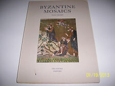 rare BYZANTINE MOSAICS Book 14 colour plates Iris Books Swiss Edition 1952?