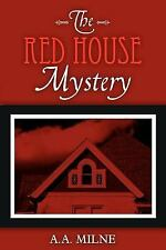 The Red House Mystery: By A.A. Milne