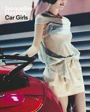 Jacqueline Hassink: Car Girls: By Tim Dant