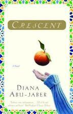 Crescent: A Novel by Abu-Jaber, Diana , Paperback