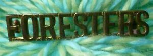 VINTAGE FORESTERS Shoulder Title Badge BRASS 2 Lugs SUPER Antique ORIGINAL