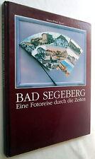 BAD SEGEBERG - Eine Fotoreise durch die Zeit - Hans-Peter Sparr