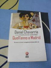 Quell'anno a Madrid Daniel Chavarria