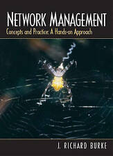 Network Management: Concepts and Practice, A Hands-On Approach by Burke, J. Ric