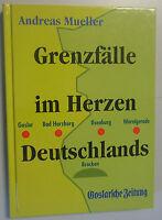 Grenzfälle im Herzen Deutschlands -Andreas Mueller