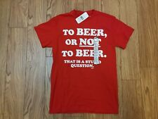 Spencers To Beer Or Not To Beer That Is A Stupid Question Red T-Shirt Men Sm NWT