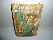 The Fall of a Sparrow by Robert Hellenga (1998, Hardcover)