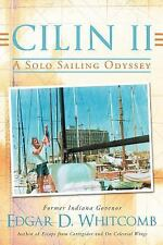 Cilin II: A Solo Sailing Odyssey: The Closest Point to Heaven (Paperback or Soft