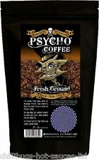 """PSYCHO FRESH GROUND COFFEE"" - Extra Strong Coffee For Cafetieres/Coffee Machine"