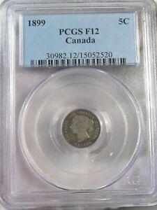 1899 Silver 5¢ Five Cent CANADA PCGS F12.  #47