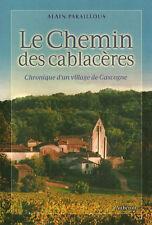 CHEMIN DES CABLACERES + Alain PARAILLOUS + Lot-et-Garonne + RURALITÉ