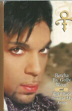 Prince Betcha By Golly Wow! / Right Back Here In My Arms CASSETTE SINGLE