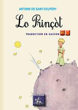 """Lo Prinçòt (traduction en gascon du """"Petit Prince"""") • Antoine de Saint-Exupéry"""
