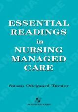 Essential Readings in Nursing Managed Care by Michael G. Solomon and Susan...