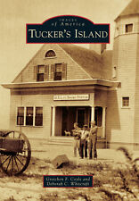 Tucker's Island [Images of America] [NJ] [Arcadia Publishing]