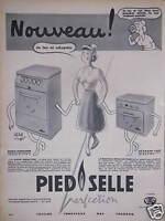 PUBLICITÉ 1956 PIED SELLE PERFECTION CUISINIÈRE SUPER SENSATION ET RÉCHAUD FOUR