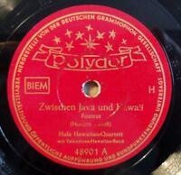 """Hula Hawaiian Quartett - Zwischen Java... - Steig´... - Polydor - /10"""" 78 RPM"""