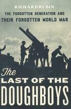 THE LAST OF THE DOUGHBOYS by RICHARD RUBIN--1st Edition/HC/DJ