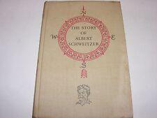 THE STORY OF ALBERT SCHWEITZER by Anita Daniel WORLD LANDMARK BOOKS HC 1957