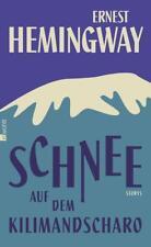 Schnee auf dem Kilimandscharo von Ernest Hemingway (2015, Gebundene Ausgabe)
